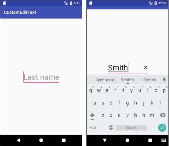 The CustomEditText app shows a custom EditText view with an X on the right side for clearing the text.