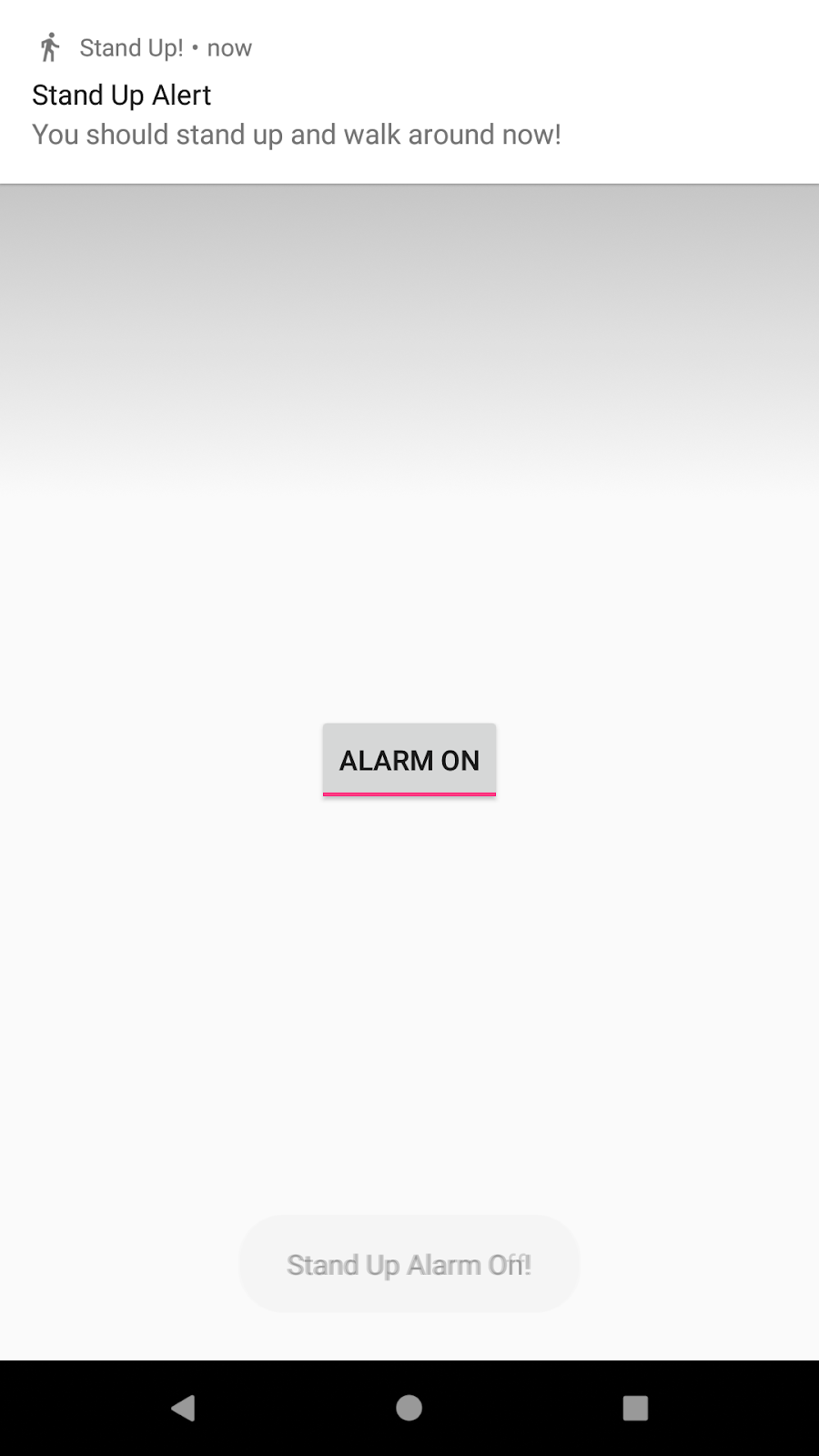 Notification is shown when toggle button is turned on.