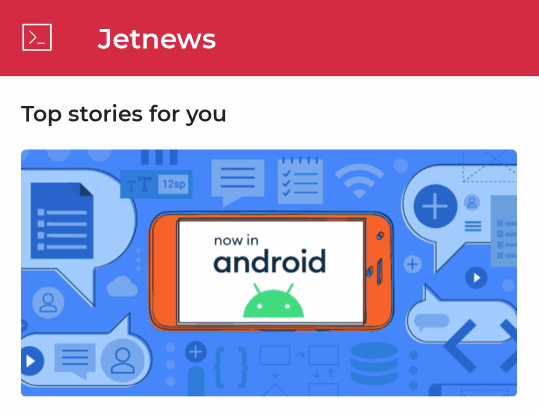 The JetNews sample app, which uses Scaffold to position multiple elements