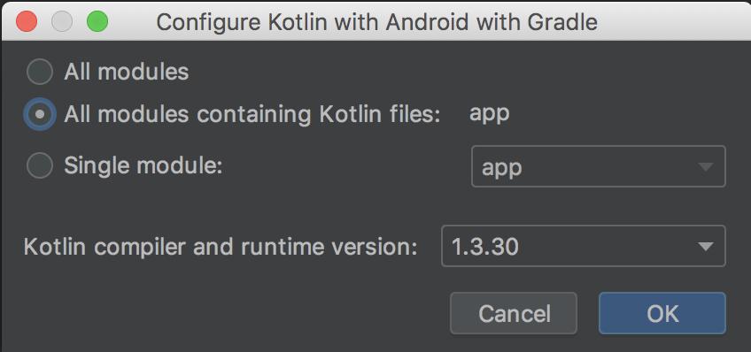 memilih untuk mengonfigurasi Kotlin untuk semua modul yang berisi kode Kotlin