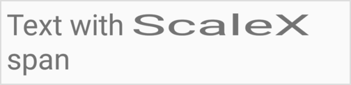 ScaleXSpan   Android Developers